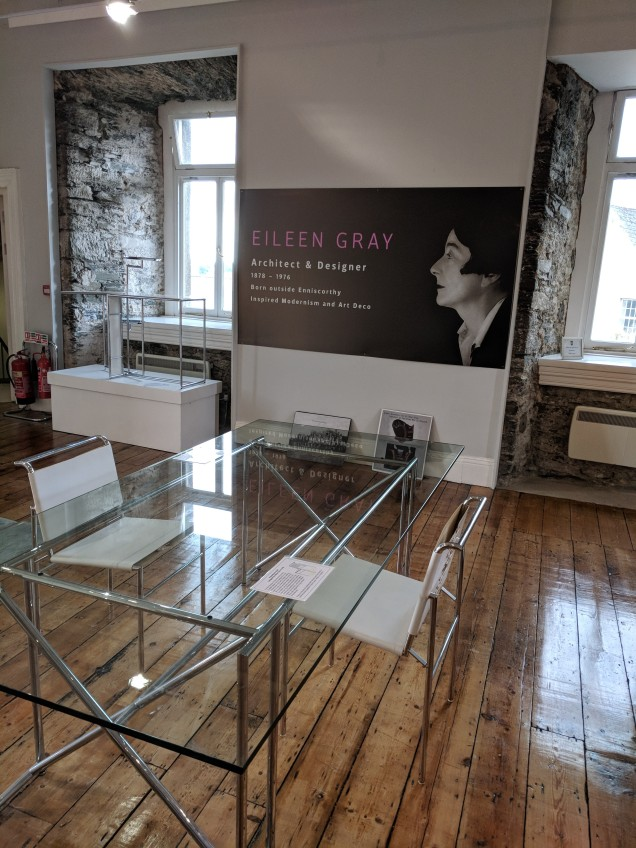 Eileen Grey, designer for her time, came from Enniscorthy in the 1920s.